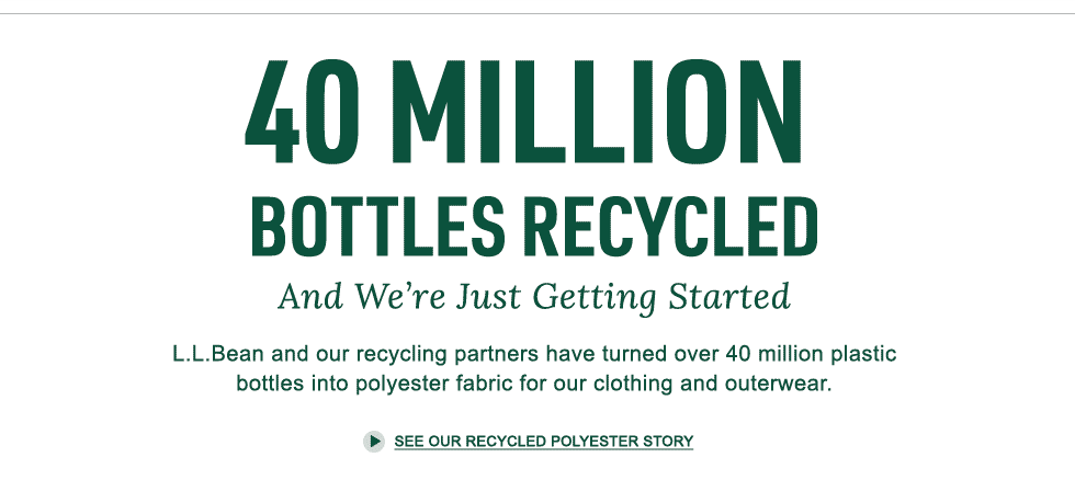 40 Million Bottles Recycled And We're Just Getting Started Since 2008, we've turned over 40 million plastic bottles into some of our most comfortable clothing and outerwear.