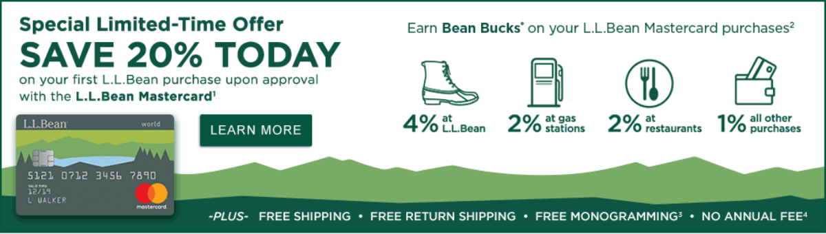 Save 15% on your first L.L.Bean purchase upon approval with the new L.L.Bean