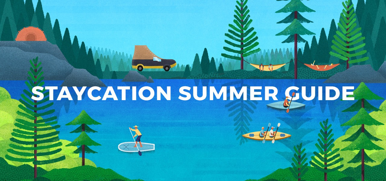 Staycation Summer Guide