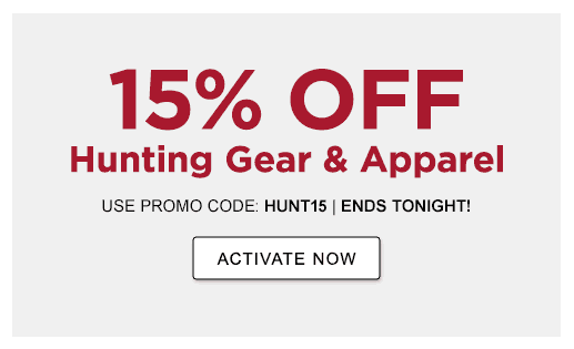 ENDS TONIGHT! 15% OFF Hunting Gear & Apparel USE PROMO CODE: HUNT15 >ACTIVATE NOW