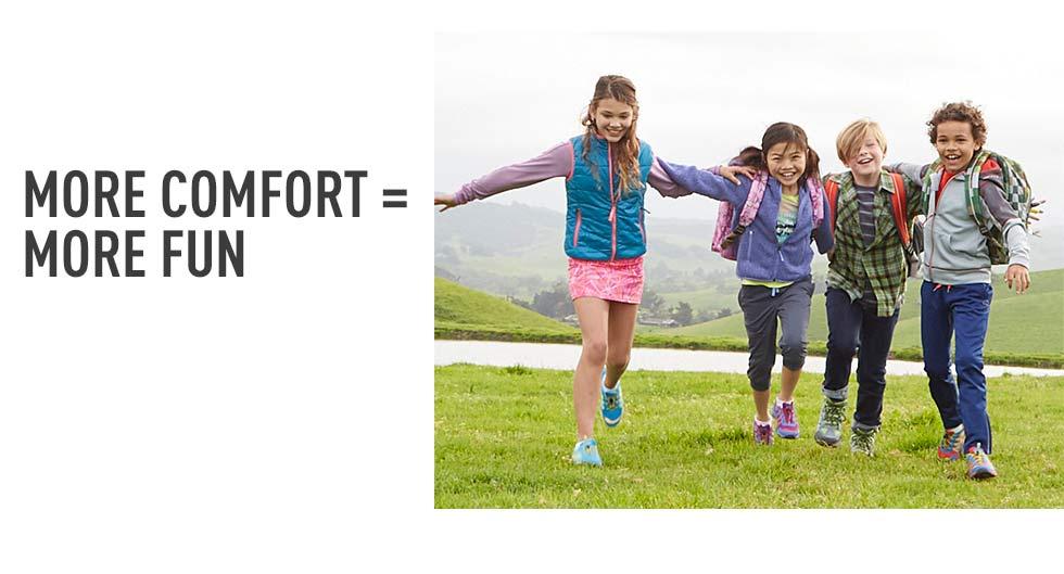 More comfort = more fun.