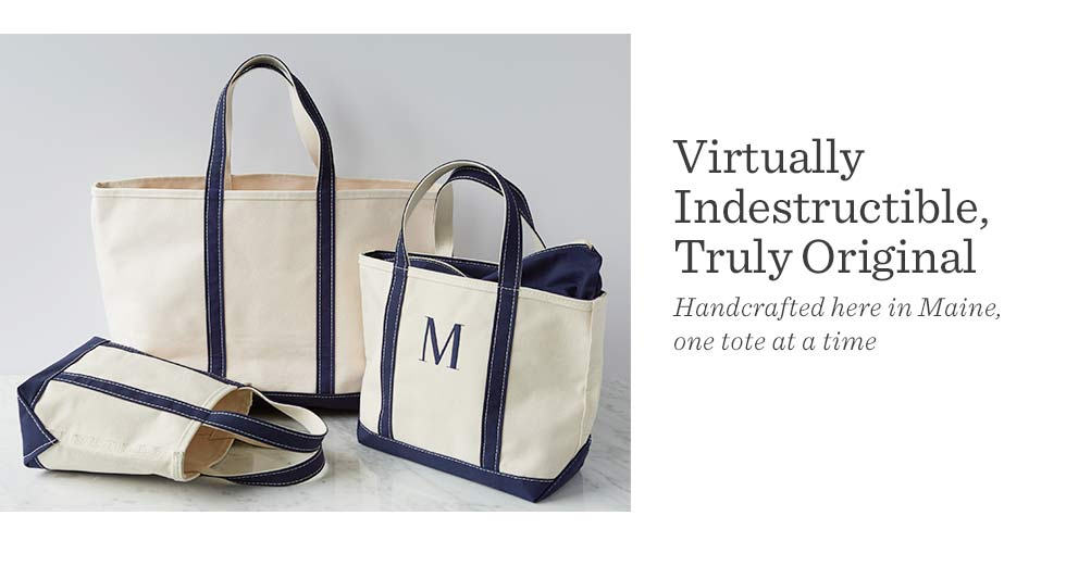 Virtually indestructible, truly original. Handcrafted here in Maine, one tote at a time.