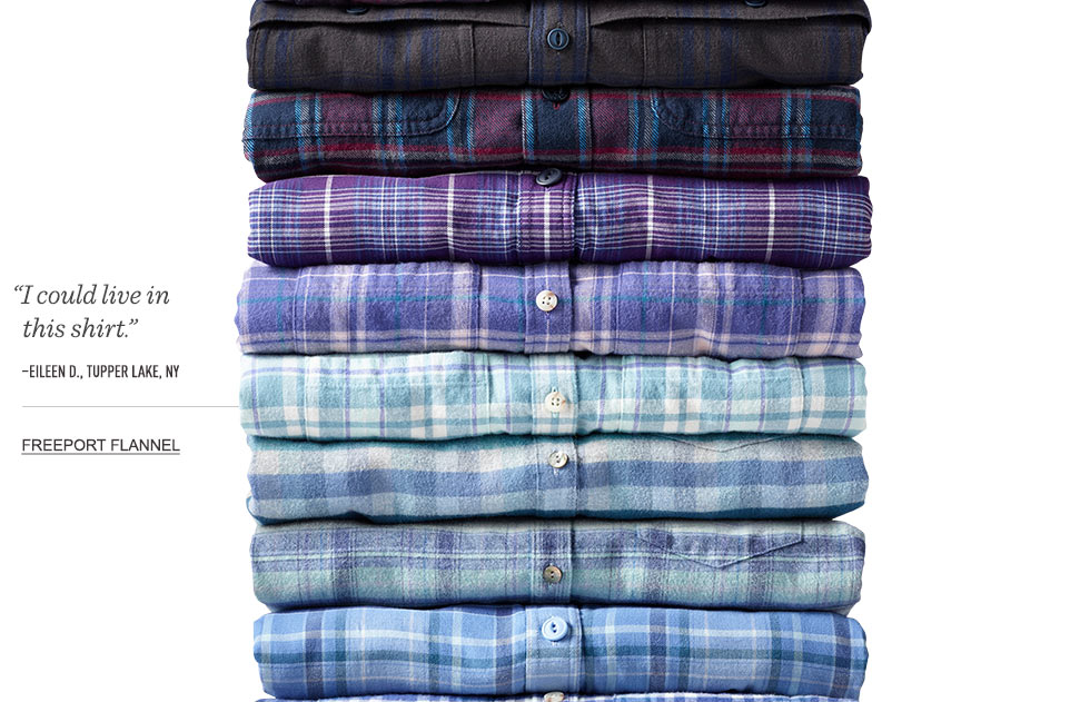 """I could live in this shirt."" –Eileen D., Tupper Lake, NY. Freeport Flannel."