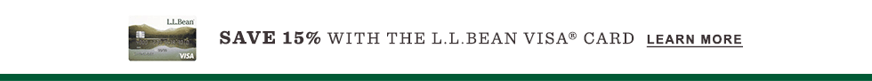 Save 15% with the L.L.Bean Visa Card. Learn More.