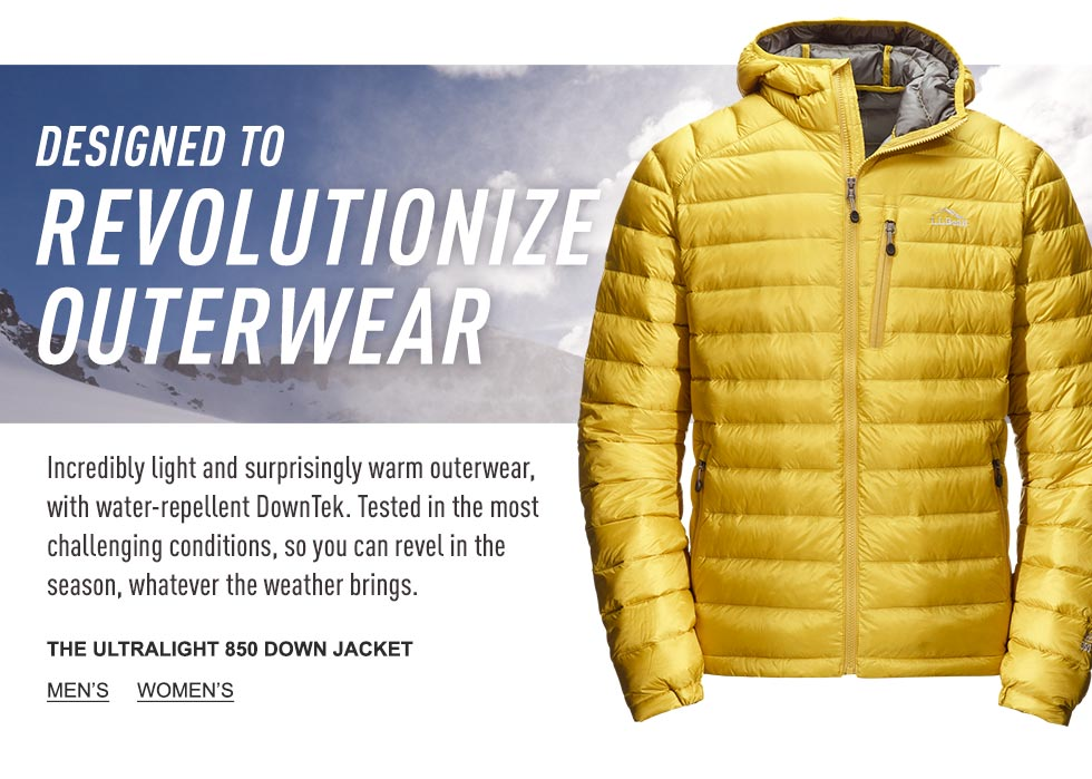 The Ultralight 850 Down Jacket. Designed to revolutionize outerwear.