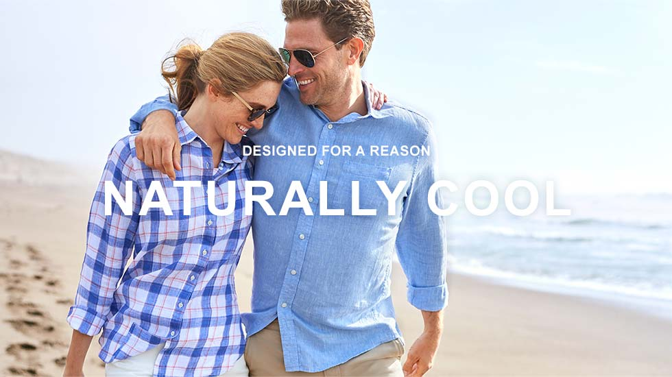 DESIGNED FOR A REASON: NATURALLY COOL.