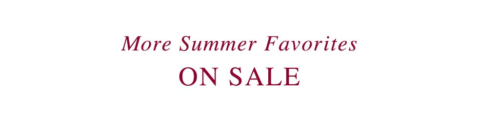 More Summer Favorites on Sale