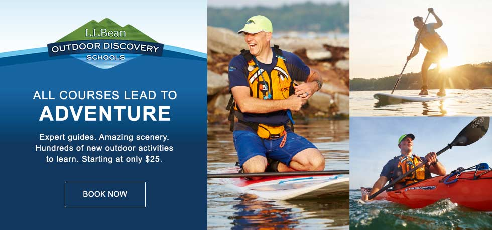L.L.Bean Outdoor Discovery Schools. Expert guides. Amazing scenery. Hundreds of new activities. Starting at only $25.