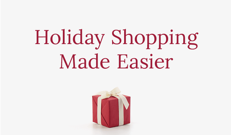 Holiday Shopping Made Easier.
