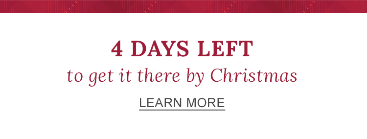 Four days left to get it there by Christmas.