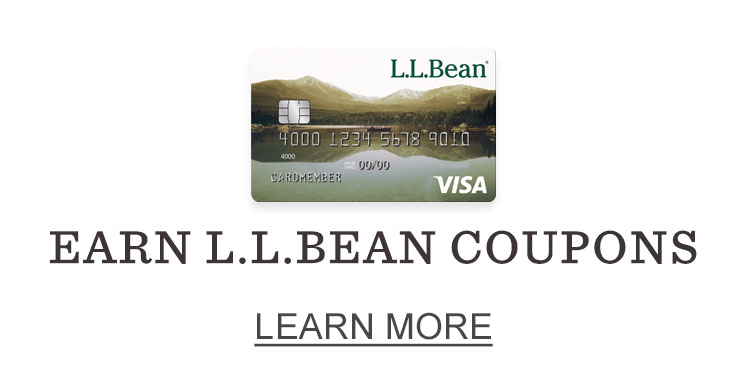 Earn L.L.Bean Coupons.
