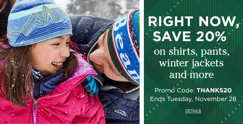 Right Now, Save 20% on shirts, pants, winter jackets and more. Promo Code: THANKS20. Ends Tuesday, November 28.